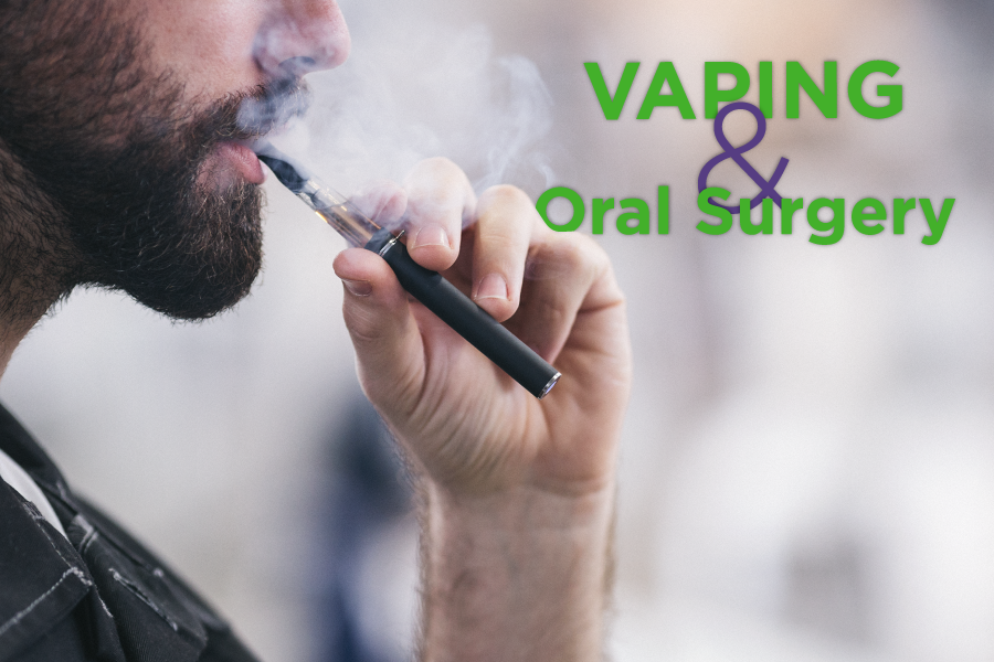 Vaping and Dental Surgery