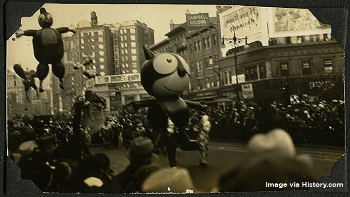 It's commonly claimed that Felix the Cat was the first balloon to grace the Macy's parade.